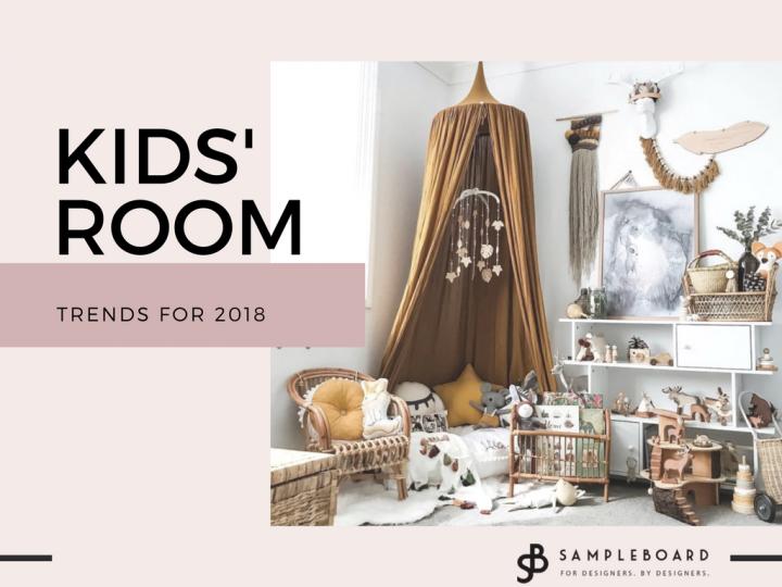 Kidsu0027 Interior Design Trends For 2018   SampleBoard