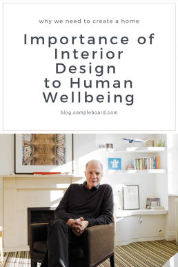 Importance of Interior Design to Human Wellbeing - SampleBoard blog