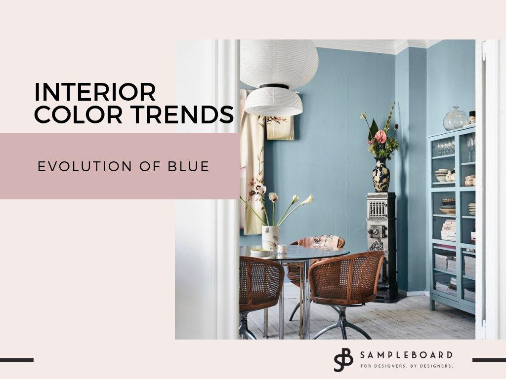 Interior Color Trends For 2020 The Evolution Of Blue Sampleboard