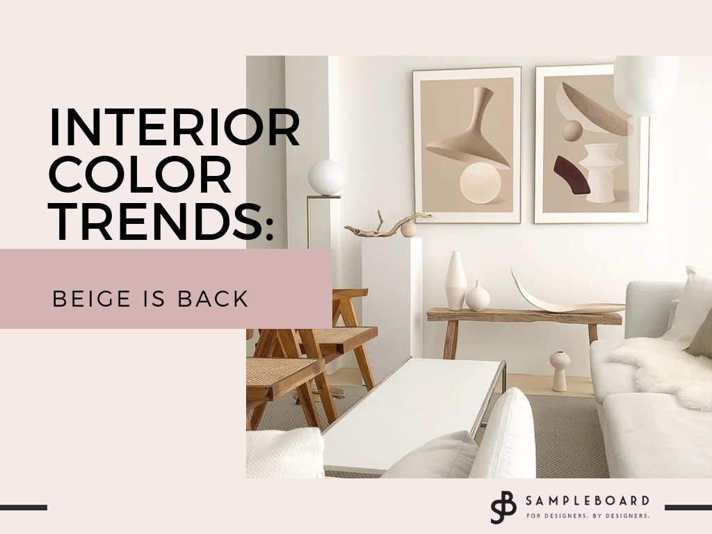 Interior color trends: Beige is back - SampleBoard